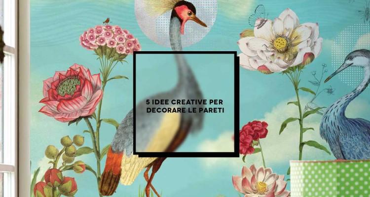 5-idee-creative-per-decorare-le-pareti