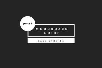 moodboard guide: parte 2
